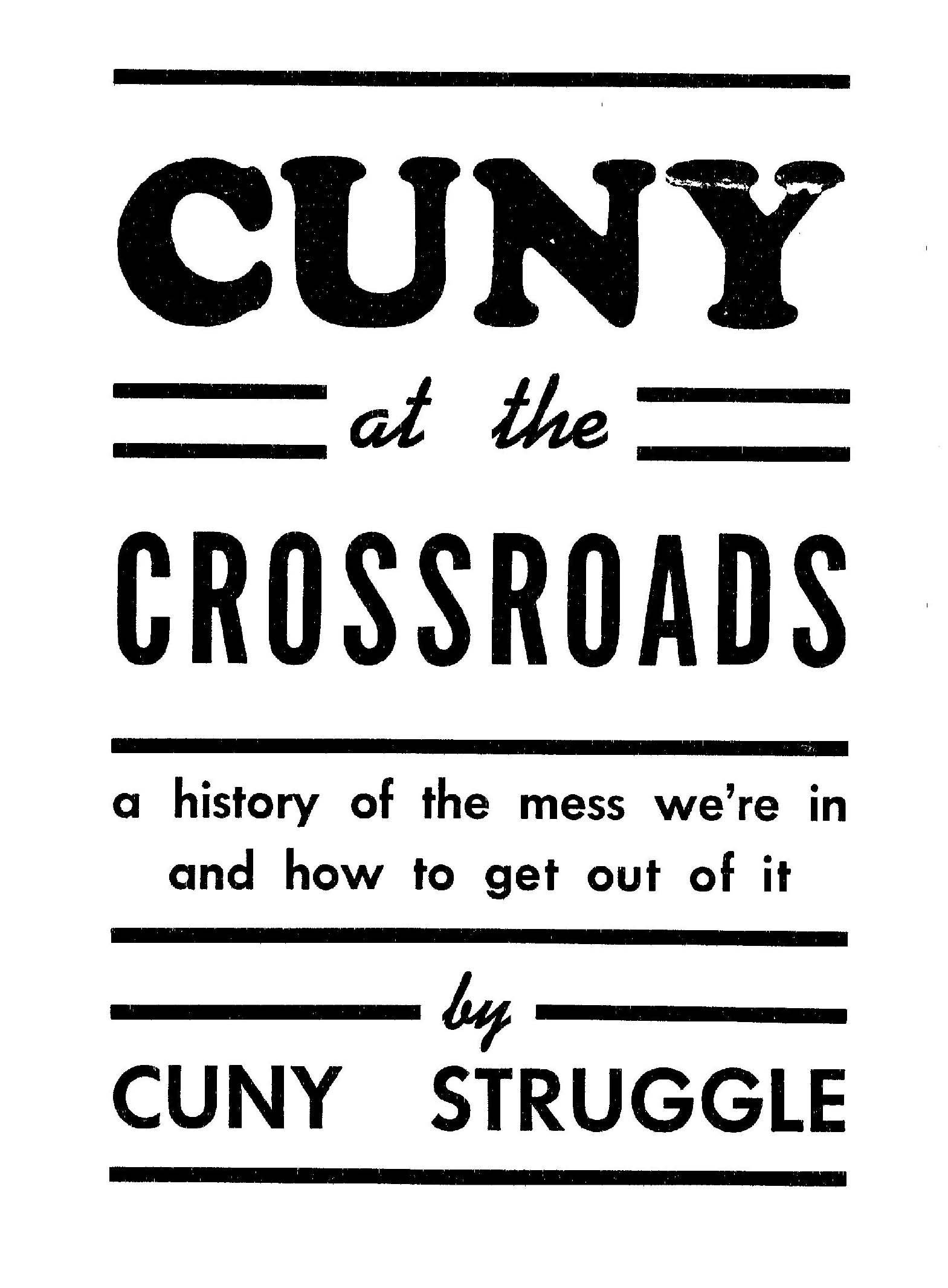 CUNY at the Crossroads